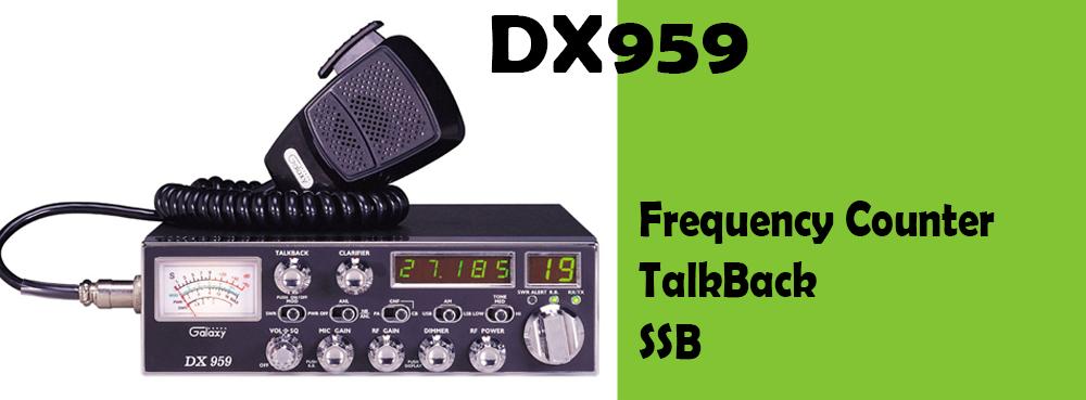 DX959 Galaxy CB Radio Featuring SSB
