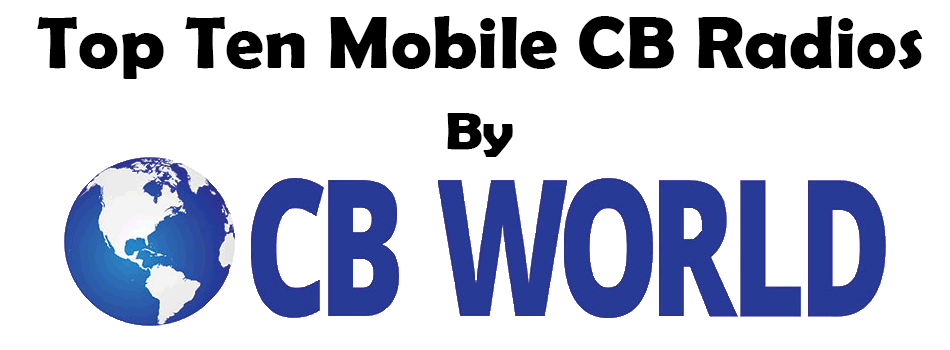 Top Ten Mobile CB Radios by CB World
