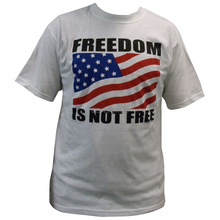 2696M - Freedom Is Not Free Medium Size T-Shirt